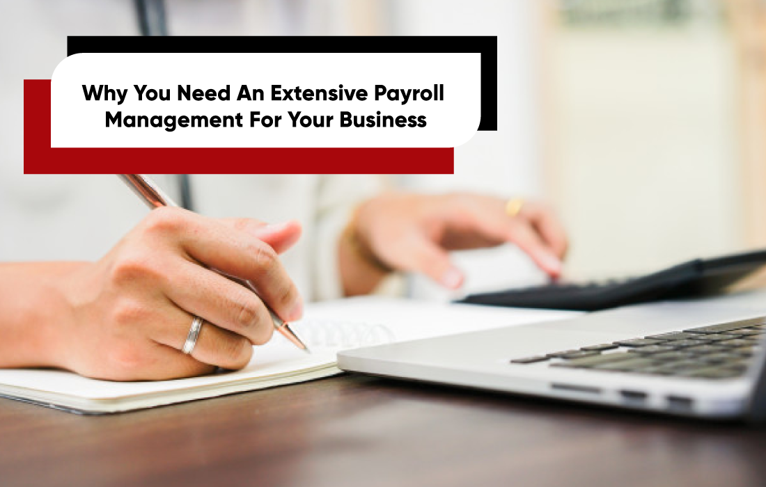 Why You Need Payroll Management For Your Business