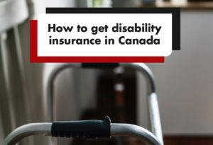 How to get disability insurance in Canada